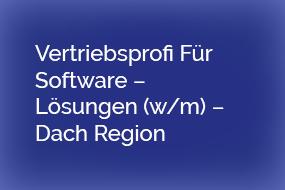 Vertriebsprofi Für Software – Lösungen (w/m) – Dach Region